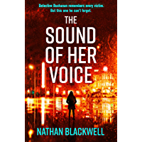 The Sound of Her Voice: The most addictive New Zealand crime thriller of 2019 (English Edition)