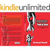 Bound by Fear Freed by Grace: Voodoo and African Prostitutes in Europe (English Edition)