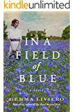 In a Field of Blue: A Novel