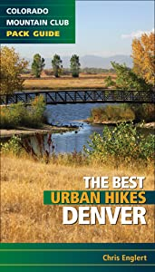 Best Urban Hikes: Denver (Colorado Mountain Club Pack Guide)
