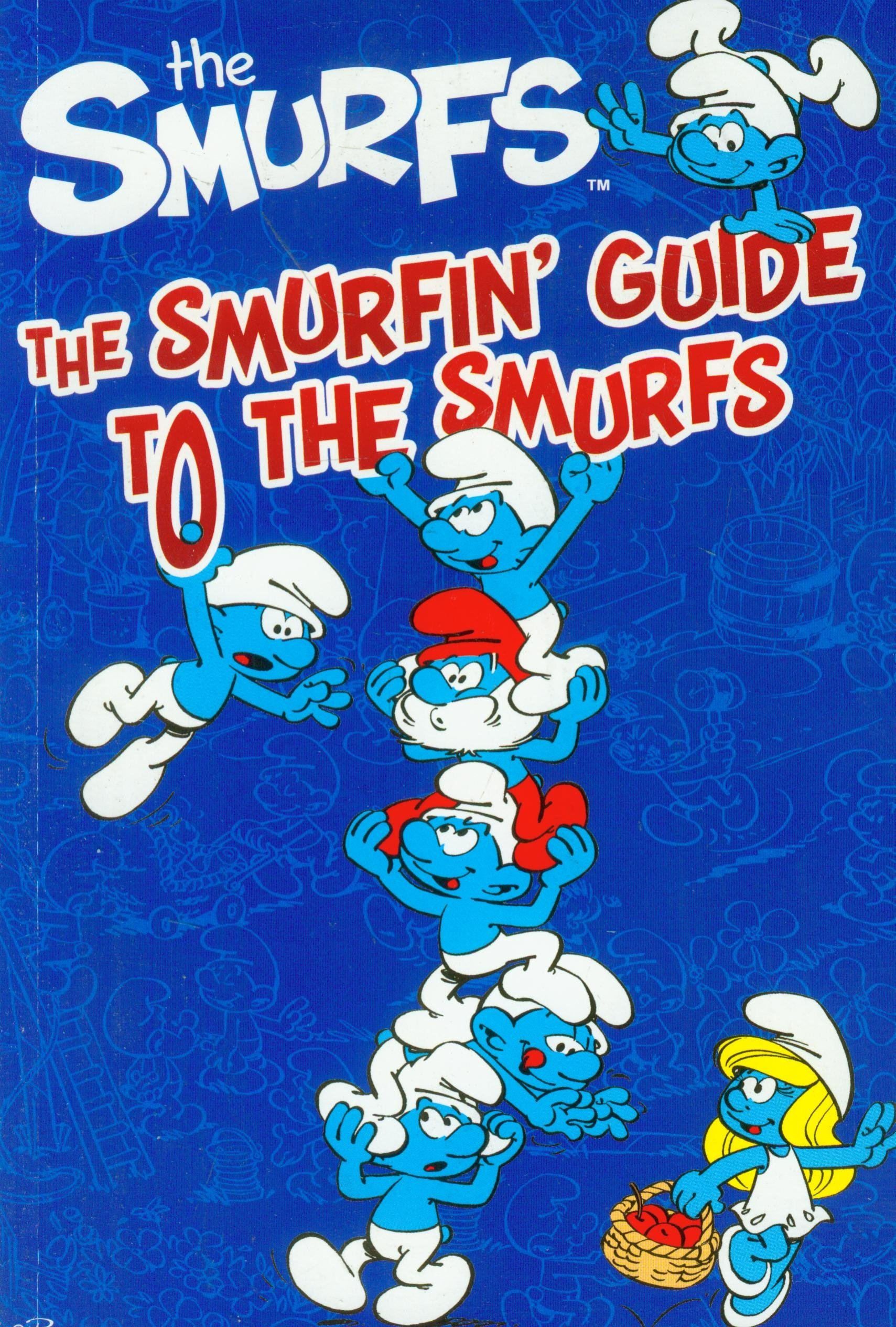 Download The Smurfin' Guide to the Smurfs. pdf