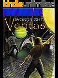 Wordright: Veritas (The Wordright Saga Book 1)