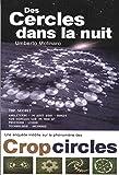 Des cercles dans la nuit : Une enquête inédite sur le phénomènes des crop-circles