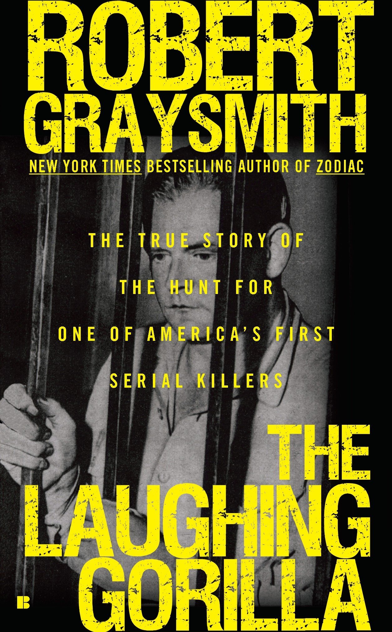 Download The Laughing Gorilla: The True Story of the Hunt for One of America's First Serial Killers pdf