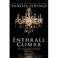 Enthrall Climax (ENTHRALL SESSIONS Book 8) (English Edition)