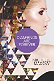 Diamonds are Forever (The Secret Diamond Sisters)