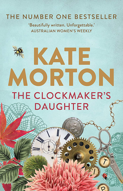 The Clockmaker's Daughter eBook: Kate Morton: Amazon com au: Kindle Store