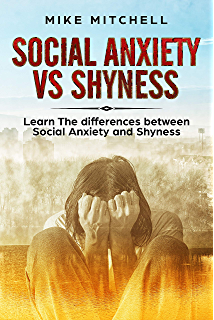 Social Anxiety VS Shyness: Learn The Difference Between Social Anxiety And Shyness