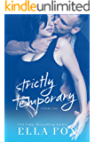 Strictly Temporary Volume Two