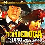 Ticonderoga: The Series: Season 2, Vol. 2