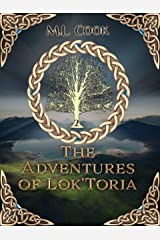 The Adventures of Lok'Toria: The Pet Finds a Boy Kindle Edition