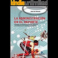 La administración en el deporte (Deportes)
