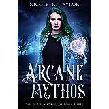 Arcane Mythos (The Darkland Druids Book 3)