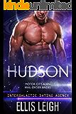 Hudson: Motor City Alien Mail Order Brides #2 (Intergalactic Dating Agency)