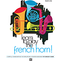 Learn to Play the French Horn! Book 1 book cover