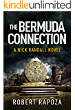The Bermuda Connection: A Nick Randall Novel (The Nick Randall Series Book 2)