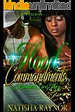 Hood Commandments: A Gangsta Love Story