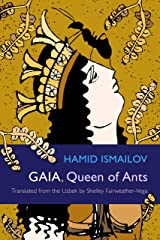 Gaia, Queen of Ants (Middle East Literature In Translation) Paperback