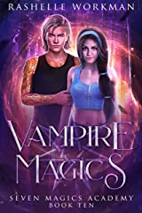 Vampire Magics: Jasmine's Vampire Fairy Tale (Seven Magics Academy Book 10) Kindle Edition