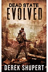 Dead State: Evolved (A Post Apocalyptic Survival Thriller, Book 5) Kindle Edition
