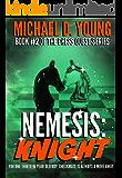 Nemesis: Knight (English Edition)