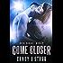 Come Closer (Rock Savage Book 2)