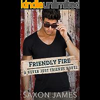 Friendly Fire (Never Just Friends Book 4)