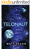 Telonaut: (Teloverse Series): Volume 1