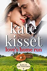 Love's Home Run (A Love in the Vineyards series Standalone Book 2) Kindle Edition