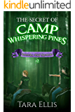 The Secret of Camp Whispering Pines (Samantha Wolf Mysteries Book 2) (English Edition)