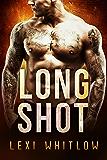 Long Shot: A Bad Boy Romance