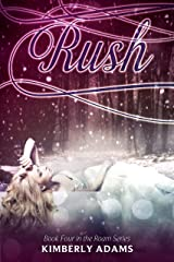 Rush (Roam Series, Book Four) Kindle Edition