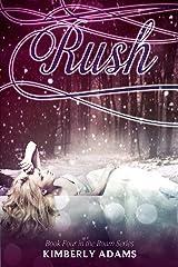 Rush (Roam Series, Book Four) Kindle Edition
