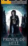 Prince of Hell: Dark Vampire Urban Fantasy (Always Dark Angel Book 4)