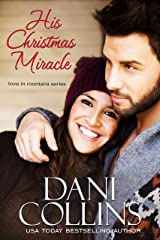 His Christmas Miracle (Love in Montana Book 5) Kindle Edition