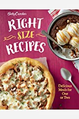 Betty Crocker Right-Size Recipes: Delicious Meals for One or Two (Betty Crocker Cooking) Kindle Edition