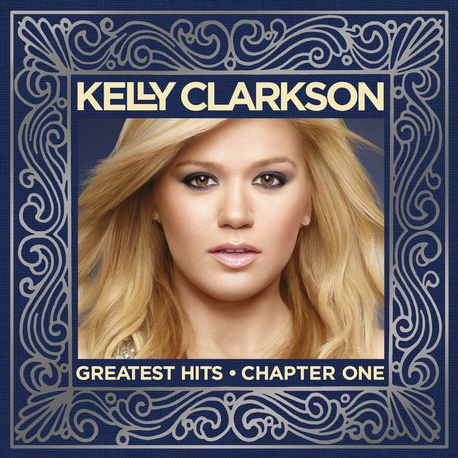 Kelly Clarkson - Greatest Hits - Chapter One - Amazon.com Music