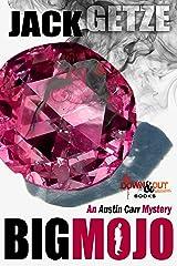 Big Mojo (Austin Carr Mystery Book 3) Kindle Edition