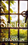 Shelter: This year's most eagerly anticipated debut