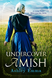 Undercover Amish (Covert Police Detectives Unit Series Book 1) (English Edition)