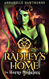 Radley's Home for Horny Monsters