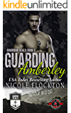 Guarding Amberley (Special Forces: Operation Alpha) (Guardian Seals Book 8)