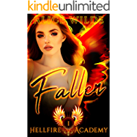 Fallen: A New Adult Why Choose Bully Romance (Hellfire Academy Book 1)