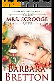 Mrs. Scrooge (A Rocky Hill Christmas) (A Rocky Hill Romance Book 1)