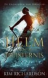 De Helm van de Duisternis (De Kronieken van Horizon Book 2)