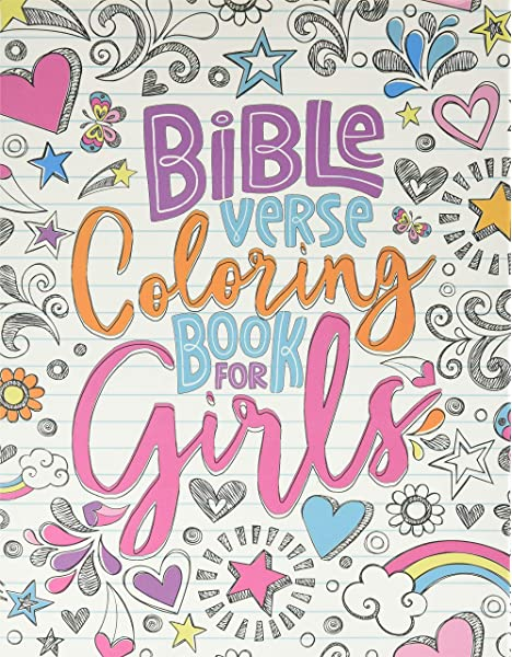 - Bible Verse Coloring Book For Girls: 35 Color Pages Of Lettering Art Of  Inspirational & Motivational Scripture With Mindful Patterns For Ages 9-13:  Inspired To Grace: 9781700813558: Amazon.com: Books