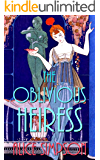The Oblivious Heiress: A Jane Carter Historical Cozy (Book Four) (Jane Carter Historical Cozy Mysteries 4)