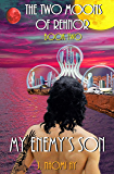 My Enemy's Son (The Two Moons of Rehnor Book 2)