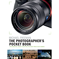 The Photographer's Pocket Book: The essential guide to getting the most from your camera (English Edition)