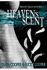 Heaven's Scent: Heaven's Scent series book 1 Kindle Edition